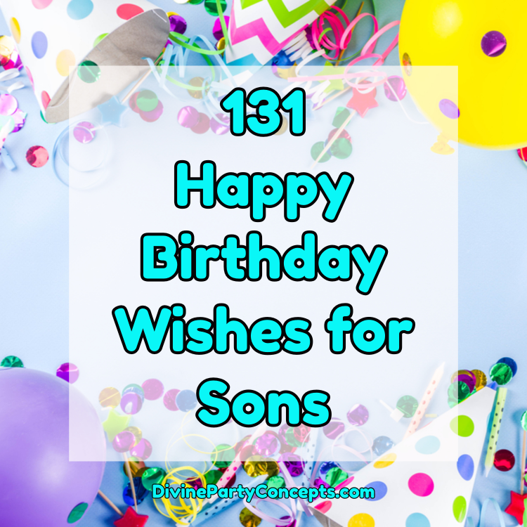 Happy Birthday Wishes for Sons