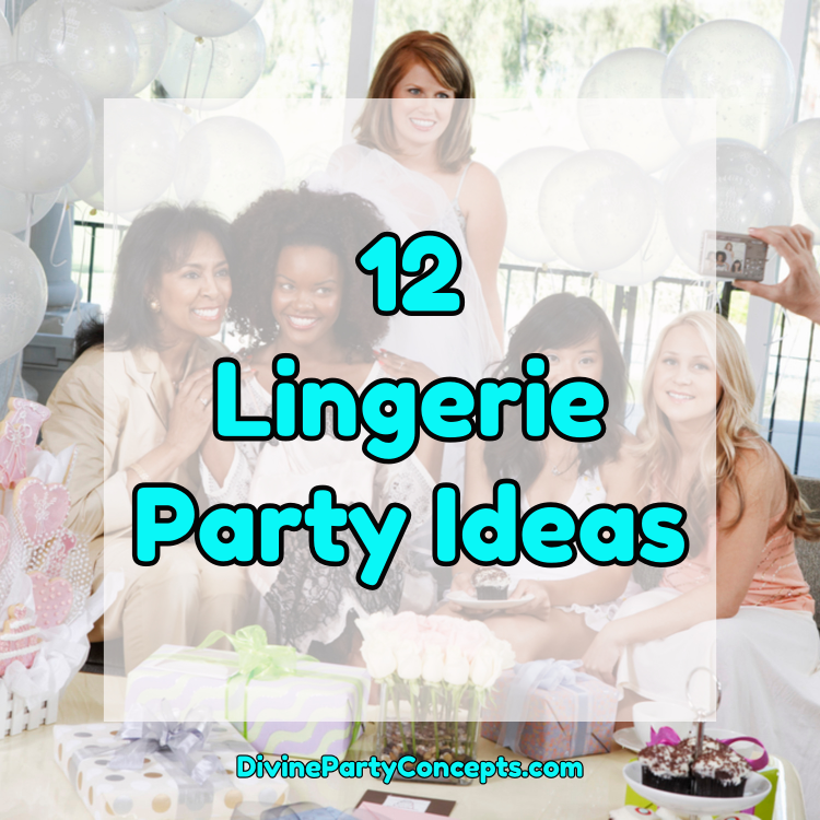 Lingerie Party Ideas